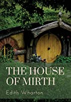 The House of Mirth: a 1905 novel by the American author Edith Wharton. It tells the story of Lily Bart, a well-born but impoverished woman belonging to New York City's high society around the turn of the last century.
