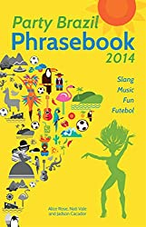 party brazil phrasebook, trip wellness, party brazil