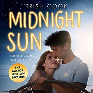 Midnight Sun                   By:                                                                                                                                 Trish Cook                               Narrated by:                                                                                                                                 Taylor Meskimen                      Length: 6 hrs and 7 mins     13 ratings     Overall 4.3