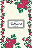 Internet Password Logbook: Daily Password Journal and Address Keeper Stationary Gift for Flower Lovers Online Users | Floral Cover WIFI Password Keeper Vault Logbook to Keep Your Password Safe