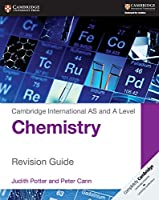 Cambridge International AS and A Level Chemistry Revision Guide (Cambridge International Examinations)