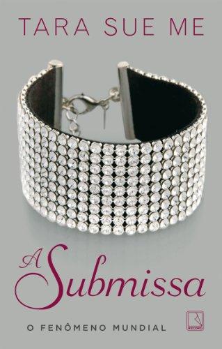 A submissa - A submissa - vol. 1