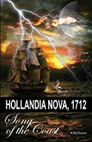 Hollandia Nova, 1712 - Song of the Coast