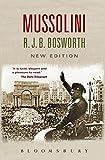 Mussolini - R.J.B. Bosworth