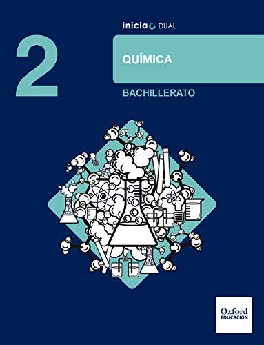 Inicia Dual Química. 2º Bachillerato. Libro Del Alumno - 9780190502591