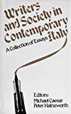 Writers and Society in Contemporary Italy: A Collection of Essays