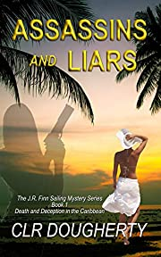 Assassins and Liars (J.R. Finn Sailing Mystery Series Book 1)