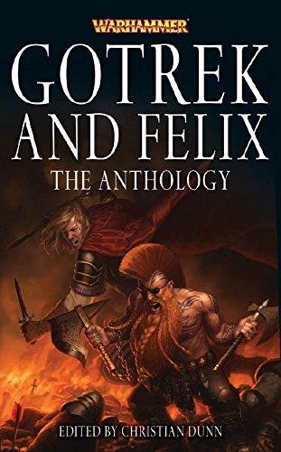 Gotrek and Felix: The Anthology (English Edition)