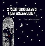 A què tenen por els monstres?: Conte infantil per superar la por als monstres (Catalan Edition)