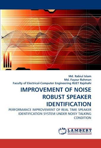 [(Improvement of Noise Robust Speaker Identification )] [Author: MD Rabiul Islam] [May-2010]