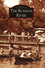 The Russian River (CA) (Images of America)
