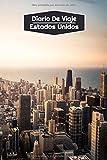 Diario de Viaje Estados Unidos: Diario de Viaje forrado | 106 páginas, 15,24 cm x 22,86 cm | Para acompañarle durante su estancia