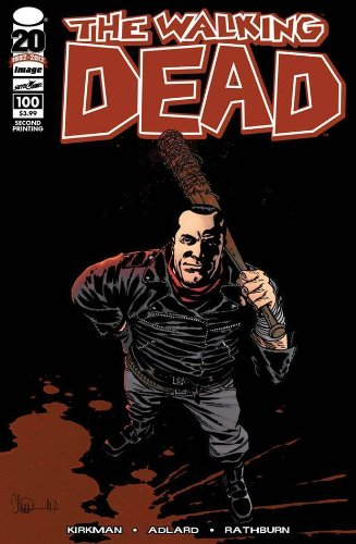 Walking Dead #100 '2nd Print Variant- 'Something to Fear'