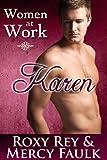 Women At Work: Karen