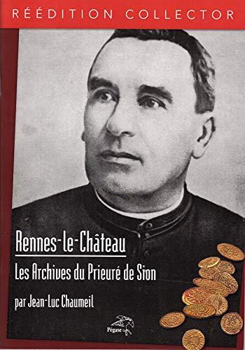 Rennes-le-Château : les archives du Prieuré de Sion