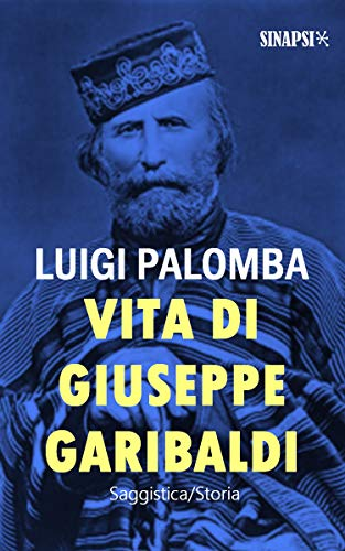 Vita di Giuseppe Garibaldi