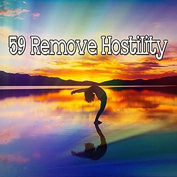 59 Remove Hostility