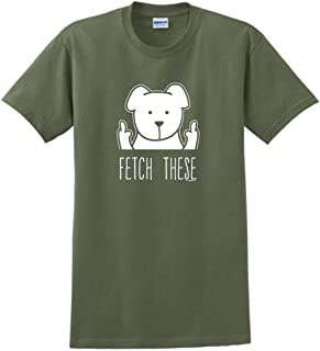 Dog Lovers Gifts Fetch These Dog Middle Finger T-Shirt