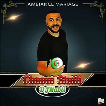 Ambiance Mariage Chaoui Staifi