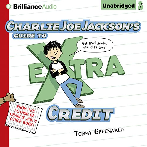 Charlie Joe Jackson's Guide to Extra Credit audiobook cover art