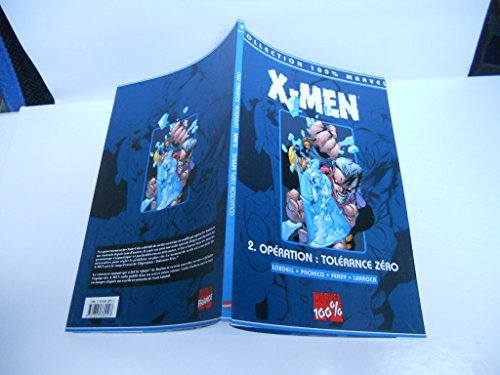 X-Men Tome 2 : Opération tolérance zéro