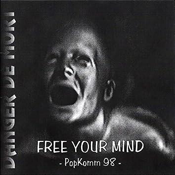 Free Your Mind (Promo Popkomm 1998)