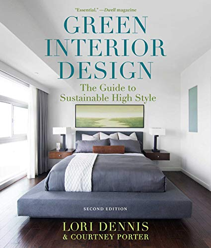 Green Interior Design: The Guide to Sustainable High Style (English Edition)