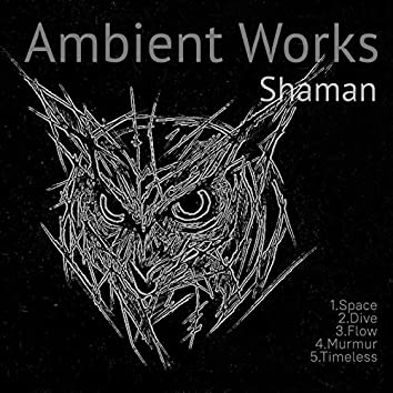 Ambient Works