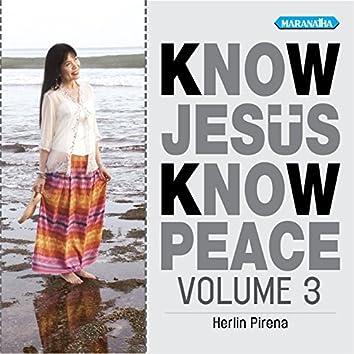Know Jesus Know Peace, Vol. 3