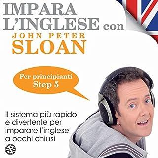 Impara l'inglese con John Peter Sloan - Step 5 copertina