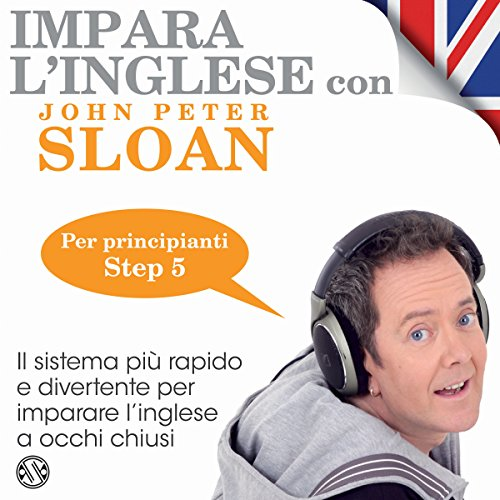 Impara l'inglese con John Peter Sloan - Step 5 audiobook cover art