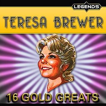 Teresa Brewer - 16 Golden Greats