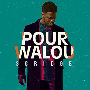 Pour walou