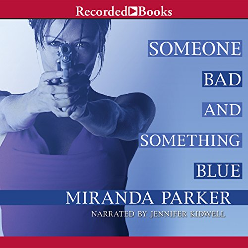 Someone Bad and Something Blue audiobook cover art