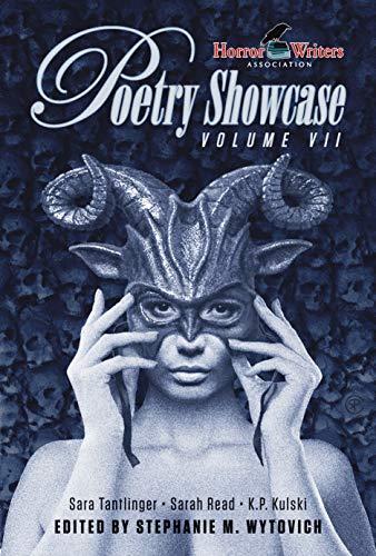 HWA Poetry Showcase Volume VII by [Stephanie M.  Wytovich, Sara Tantlinger, Sarah Read, K. P. Kulski]
