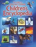 The Usborne Intenet-Linked Children's Encyclopedia (Usborne Internet-Linked Encyclopedia)