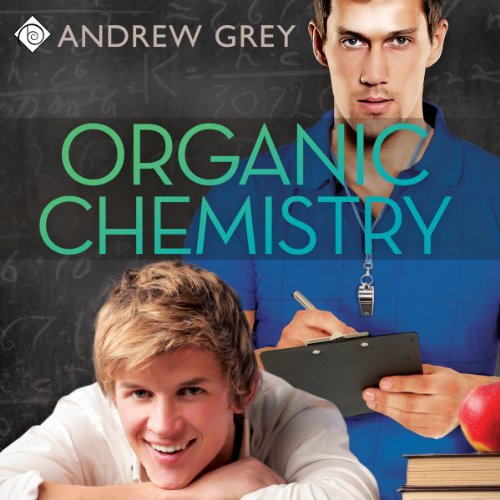 Organic Chemistry Audiobook By Andrew Grey cover art