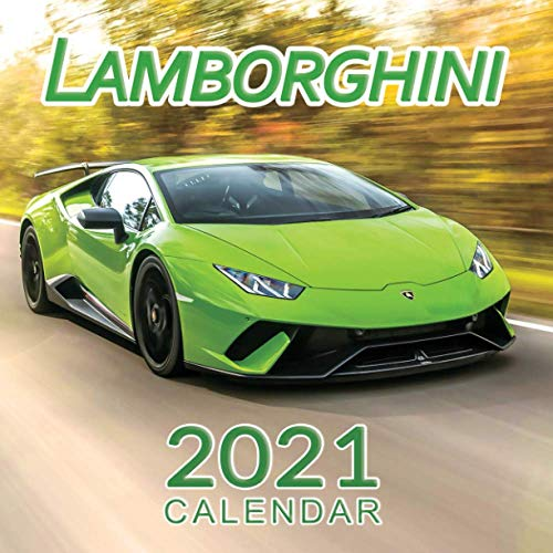 Lamborghini Calendar 2021: January 2021 through February 2022, Automobile Calendar, Supercars Calendar
