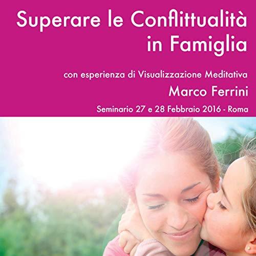 Superare le conflittualità in famiglia copertina