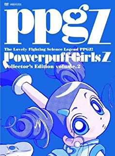 Demashita! Powerpuff Girls Z! Collector's Edition Vol. 2