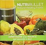 Livre officiel NutriBullet de recettes naturelles