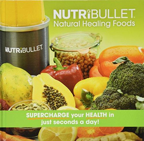 Officieel receptenboek van NUTRiBULLET met recepten voor natuurlijke genezing (in het Engels).