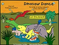 Dinosaur Dance Fun Songs on Serious Subjects