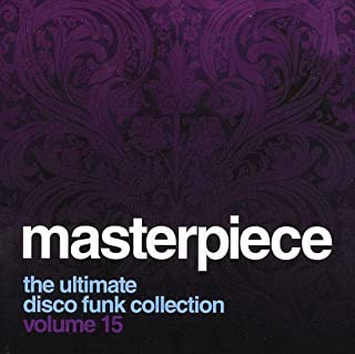 Masterpiece: The Ultimate Disco Funk Collection, Vol. 15