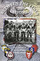 Between the Lines and Beyond: Letters of a 101st Airborne Paratrooper