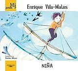 Mi primer Enrique Vila-Matas. Niña...