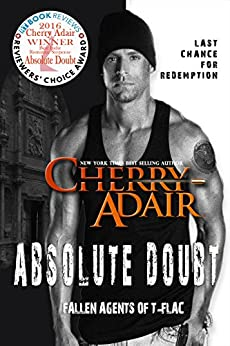 Absolute Doubt (Fallen Agents of T-FLAC Book 1) by [Cherry Adair]