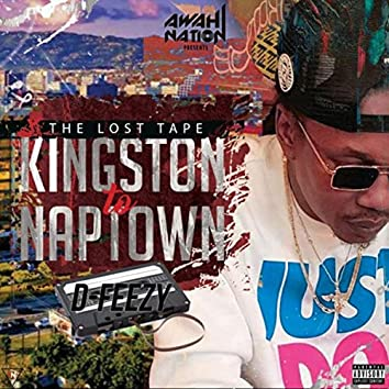 Kingston to Naptown (The Lost Tape)