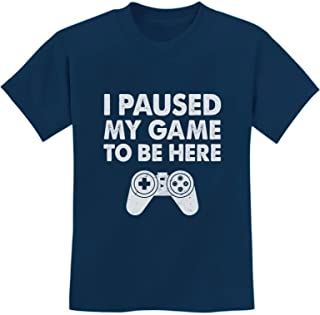 Tstars - I Paused My Game to Be Here Funny Gamer Youth Kids T-Shirt