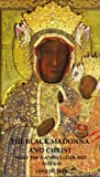 The Black Madonna and Christ: What The Da Vinci Code Did Not Say (Pomegranate Series Book 2)